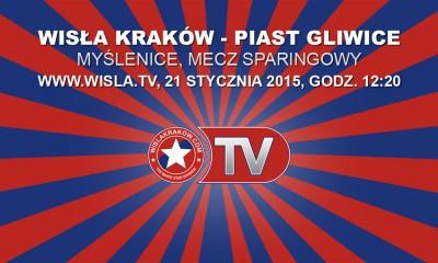 Wisła Kraków - Piast Gliwice