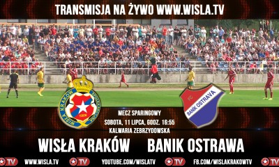 Sparing Wisła Kraków Banik Ostrawa