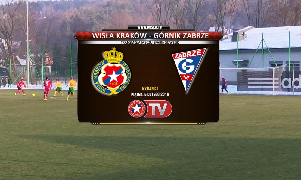 Wisła Kraków - Górnik Zabrze. 5 lutego 2016, Myślenice. Mecz sparingowy, transmisja na żywo w Wisła.TV.