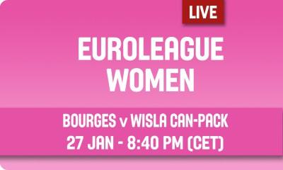 Euroliga: Bourges Basket – Wisła Can-Pack [Na Żywo]
