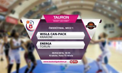 Ćwierćfinał mistrzostw Polski w koszykówce: Wisła Can-Pack Kraków - Energa Toruń