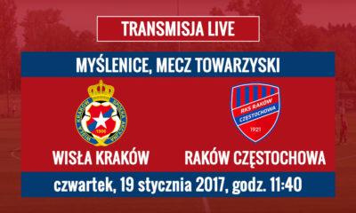 Transmisja sparingu Wisła Kraków - Raków Częstochowa