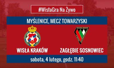 Wisła Kraków – Zagłębie Sosnowiec [Na Żywo]